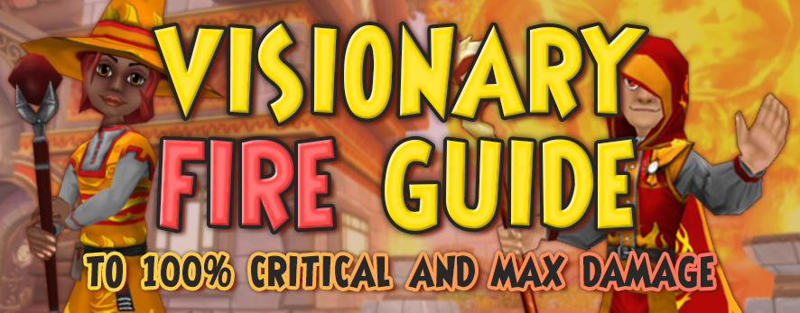 Visionary Fire 100% Critical and Max Damage Guide
